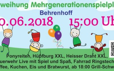 30. Juni 2018 – Einweihung des Mehrgenerationenspielplatzes in Behrenhoff